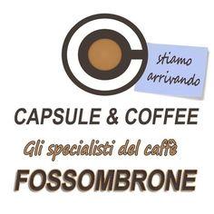#novità #fossombrone #capsuleandcoffee #glispecialistidelcaffè #comingsoon #stiamoarrivando
