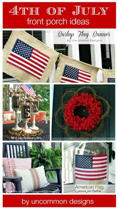 Fourth of July Front Porch Ideas. 5 Diy Projects for creating an amazing front porch. - DIY and Crafts Fourth Of July Decor, 4th Of July Decorations, 4th Of July Party, July 4th, Outdoor Decorations, Burlap Crafts, Porch Decorating, Holiday Decorating, Decorating Ideas