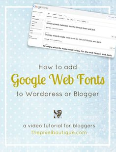 """Have you ever seen fancy fonts on a blog or website and wondered """"How'd they do that??"""". Well I'm going to show you how to add Google Web Fonts to your Wordpress or Blogger blog/site in under 20 mi..."""