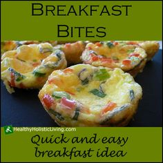 This is a simple and quick breakfast recipe that will get you moving. Try these delicious breakfast bites