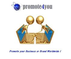 Business Promotion Global with Promote4you! an initative to give Businesses and/or Brands the possibility to grow their business through the Social Media!