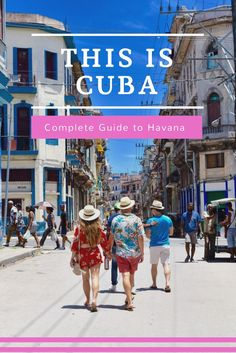 Complete travel guide to Havana, Cuba