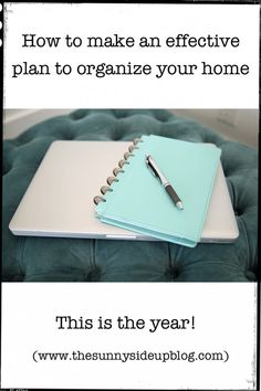 How to make an effective plan to organize your home.  A 12 month plan to finally get your home in order!  This is the year!  (Sunny Side Up)