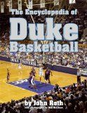 The encyclopedia of Duke basketball / John Roth