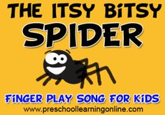 Itsy Bitsy Spider preschool song for kids. Finger play and action song for preschoolers and children.  http://www.preschoollearningonline.com/fingerplays/the-itsy-bitsy-spider-circle-song-fingerplay.html #fingerplays #actionsongs #prek