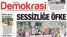 Özgürlükçü Demokrasi Gazetesi'nin Beyoğlunda' bulunan merkez binası ve basımı yapılan matbaa polis tarafından basıldı.Gazete