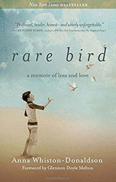 Rare Bird A Memoir of Loss and Love Book by Anna Whiston-Donaldson
