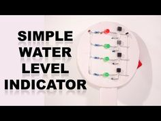 Hi Friends This is Simple Water Level Indicator. Automatic Water Pump Control circuit help to control water tank overflow. Cover Songs, Save Water, Water Tank, Motorhome, Science And Technology, Planer, Circuit, Led, Simple