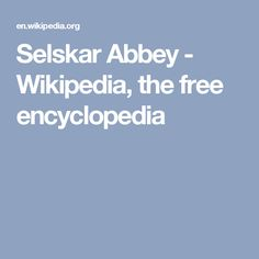 Selskar Abbey - Wikipedia, the free encyclopedia