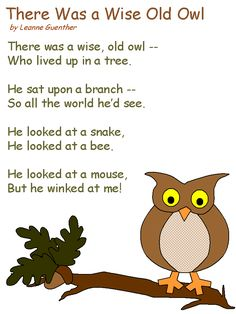 poem There Was a Wise Old Owl by Leanne Guenther Owl Preschool, Preschool Poems, Preschool Music, Kindergarten Poems, Kindergarten Classroom, Poetry For Kids, Music For Kids, Songs For Toddlers, Kids Songs