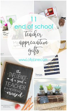 11 end of school year teacher appreciation gifts. Let your teachers know how much they are appreciated with a fun gift! Click for 10 more cute ideas.