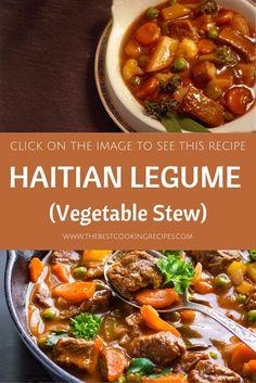 Haitian Food Legume, Haitian Food Recipes, Legumes Recipe, Vegetable Stew, Caribbean, Chili, Soup, Cooking Recipes, Pearl