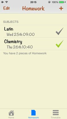 Homework Planner and Diary ($0.99 - FREE on 9/27/13) Homework Planner is your ideal app for school and organisation! -Timetable -Organise not only your homework, but your school timetable as well! -No Adverts! -Edit Homework! -Notification with Homework! -Easy to use interface! -Share to Facebook, Twitter, and your email contacts! -Integration with your iPhone's calendar! -Ability to set subject, teacher, work set and date due in!