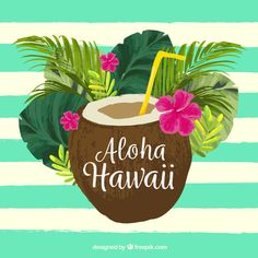'Aloha Hawaii Tropical Pina Colada Drink' Framed Print by Aloha Party, Luau Party, Hawaian Party, Aloha Hawaii, Backgrounds Free, Tropical Flowers, Hawaiian, Vector Free, Coconut