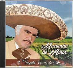 Vicente Fernandez - Muriendo de Amor [CD][2015]