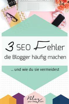 Es gibt sie: SEO-Fehler beim Bloggen, die fast jeder am Anfang macht. Hier findest du heraus, welche das sind und Tipps, wie du sie vermeiden kannst. Klick hier um weiterzulesen oder pinne für später!