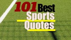 Sports is loaded with players, coaches and icons who are full of great sports quotes. They run the gamut, from inspirational and motivational to. Best Football Quotes, Great Sports Quotes, Inspirational Football Quotes, Nfl Quotes, Football Team Names, Volleyball Quotes, Coach Quotes, Basketball Quotes, Funny Quotes