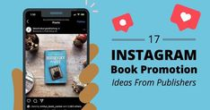 17 Instagram Book Promotion Ideas from Publishers Promotion Ideas, Instagram Marketing Tips, Book Corners, Love Book, Writing Tips, Social Media Marketing, My Books, Writer, Things To Come