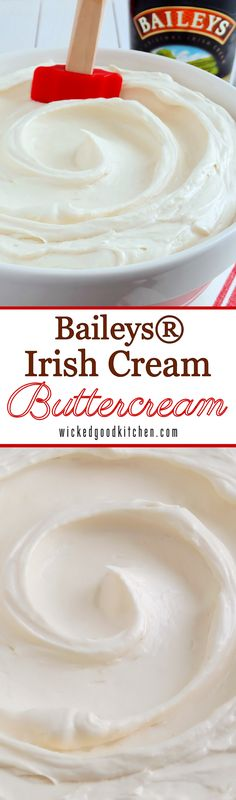 Best Ever Baileys® Irish Cream Buttercream by WickedGoodKitchen.com ~ Creamy, silky and incredibly light, infused with plenty of Baileys® Irish Cream imparting pleasing caramel notes, melts on the tongue and is not too sweet, this is the perfect Baileys® Buttercream frosting for cakes and cupcakes! Recipe includes variation for Baileys® Coffee Buttercream. You are going to love this one! | dessert filling frosting recipe @wickedgoodkitch
