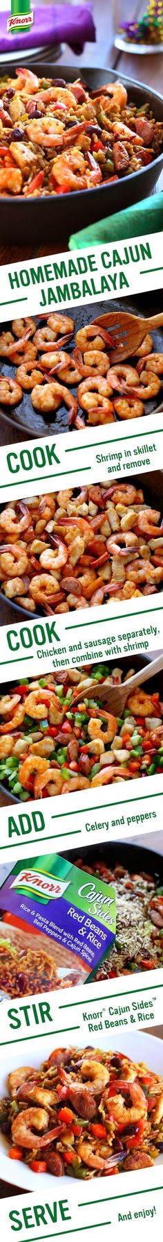 The taste of The Big Easy has never been this simple --or delicious! Knorr's Homemade Cajun Jambalaya celebrates New Orleans' flavor. Make this Louisiana style treat for dinner tonight --less than half an hour from prep to plate! 1. Cook shrimp & set aside 2. Cook chicken & sausage. Combine with shrimp 3. Add celery & peppers 4. Stir in Knorr Cajun Sides - Red Beans & Rice. Serve & let the good times roll!