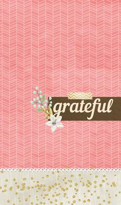 """Dazzle my Droid: freebie!!! 6 Piece wallpaper collection called """"simply grateful"""""""