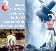 Movies That Were Landmarks In Use Of Special Effects In Indian Cinema