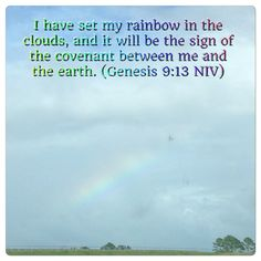 A beautiful rainbow today had me reflecting on one of God's promises .