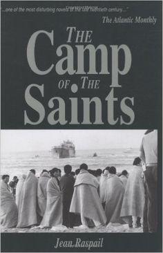 Amazon.com: The Camp of the Saints (9781881780076): Jean Raspail: Books