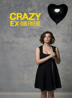 Crazy Ex-Girlfriend by Rachel Bloom and Aline Brosh McKenna
