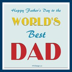 New York Web Design Studio, New York, NY: Free Printable Father's Day Greeting Cards - World's Best Dad