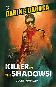 Daring Daroga: Killer in the Shadows! by Amit Nangia http://www.amazon.in/dp/9382665331/ref=cm_sw_r_pi_dp_3vd9ub0JW7XVY