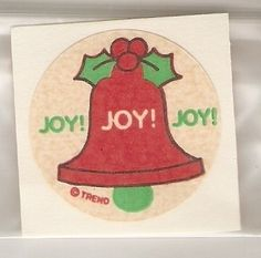 80's Christmas bell scratch n sniff sticker which smelled like... bells? No, apparently it smelled like cloves. :)