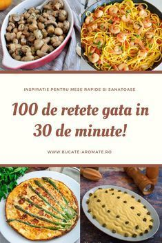 100 de retete sanatoase si delicioase. Ingrediente la indemana oricui si timp scurt de preparare. Toate sunt gata in doar 30 de minute! Good Healthy Recipes, New Recipes, Vegetarian Recipes, Cooking Recipes, Favorite Recipes, Avocado Salad Recipes, Good Food, Yummy Food, Creative Food