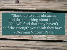 Quote by - Norman Vincent Peale Norman Vincent Peale, Joy Of The Lord, Stand Up, Something To Do, Thinking Of You, Spirituality, Parenting, Journey, Inspirational Quotes