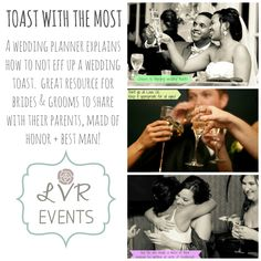 Toasts! Send this to MoH, Best Man and Parents. A good reminder to K.I.S.S.