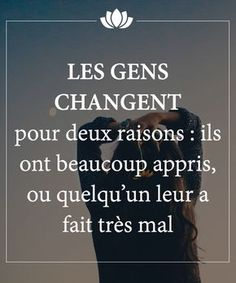 Les gens changent Plus French Quotes, Think, Some Words, Sentences, Quote Of The Day, Decir No, Quotations, Life Quotes, Inspirational Quotes