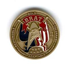 DOG TAGS, COIN (Military Brat Registry) Military brat dog tags and military brat coins available in each branch of service. Crest of the military wife is also available for purchase. www.operationwearehere.com/children.html