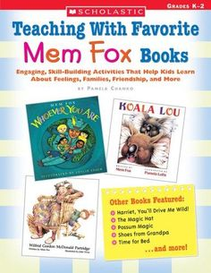 Teaching With Favorite Mem Fox Books: Engaging, Skill-Building Activities That Help Kids Learn About Feelings, Families, Friendship and Hands On Activities, Book Activities, Educational Activities, Mem Fox Books, Talk 4 Writing, Writing Ideas, Possum Magic, Library Lessons, Library Ideas