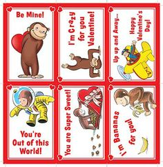 Free Curious George Valentines: Valentine's Day Cards for Kids. Simply print out on card stock. Courtesy of the design team from The World's Only Curious George Store.  #StayCurious
