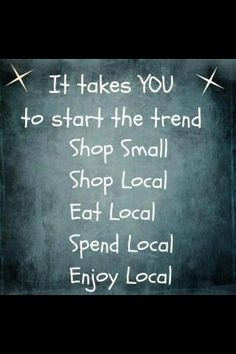 You support small business, small business quotes, business signs, small business saturday, Small Business Quotes, Small Business Saturday, Buy Local, Shop Local, Just In Case, Just For You, Support Local Business, Web Design, Chamber Of Commerce