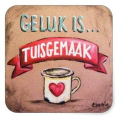 Geluk is tuisgemaak. More Bible Quotes, Qoutes, Diy And Crafts, Arts And Crafts, Afrikaanse Quotes, Goeie Nag, Special Quotes, My Land, Vintage Labels