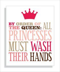 How cute!! - Princess Bathroom Art Print, Girls bathroom wall decor- Wash Your Hands-8x10 Kids Wall Art Typography. $12.00, via Etsy.