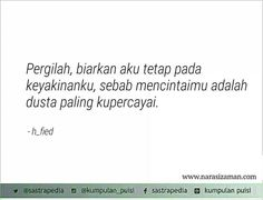 Kerens Simple Quotes, Simple Words, Tiny Tales, Broken Heart Quotes, Quotes Indonesia, Daily Reminder, Alhamdulillah, Islamic Quotes, Book Quotes