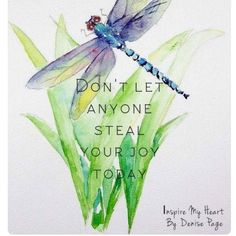 Quotes life wisdom dont let ideas Dragonfly Quotes, Dragonfly Art, Dragonfly Tattoo, Dragonfly Painting, Great Quotes, Me Quotes, Inspirational Quotes, Motivational Images, Good Thoughts
