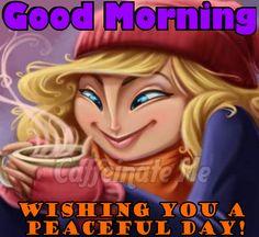 Wishing you a peaceful day!