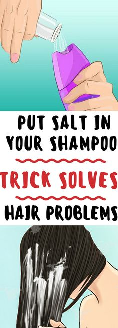 PUT SALT IN YOUR SHAMPOO BEFORE SHOWERING. THIS SIMPLE TRICK SOLVES ONE OF THE BIGGEST HAIR PROBLEMS ! Learn More! Amazing !!!