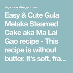 Easy & Cute Gula Melaka Steamed Cake aka Ma Lai Gao recipe - This recipe is without butter. It's soft, fragrant and super easy to prepare. Taste really good, ideal for breakfast or snacks anytime. Ma Lai Gao Recipe, Steamed Sweet Potato, Steamed Cake, Cute Bears, Super Easy, Butter, Cupcakes, Snacks, Breakfast