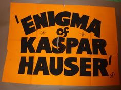 UK Quad, The Enigma of Kaspar Hauser (1974)  Director: Werner Herzog. Stars: Bruno S., Walter Ladengast, Brigitte Mira