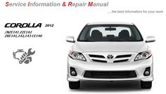 TOYOTA COROLLA 2012 GSIC REPAIR SERVICE MANUAL