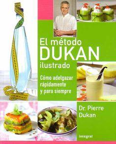 El Metodo Dukan Ilustrado – Dr. P. Dukan [ Versión Completa ] - Descargar PDF